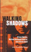 Walking Shadows