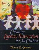 Creating Literacy Instruction All Children