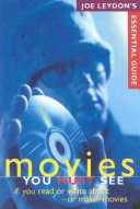 Joe Leydon s Guide to Essential Movies You Must See If You Read  Write About  Or Make Movies
