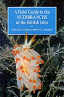 A Field Guide to the Nudibranchs of the British Isles