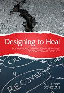 Designing to Heal