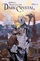 Jim Henson's Beneath the Dark Crystal #12 [Pdf/ePub] eBook
