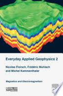 Everyday Applied Geophysics 2
