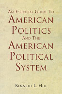 An Essential Guide To American Politics And The American Political System Pdf/ePub eBook
