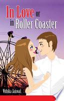 In Love Or In Roller Coaster