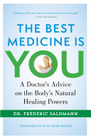 The Best Medicine Is You