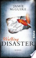 Walking Disaster  : Roman