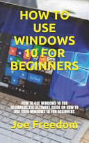 How to Use Windows 10 for Beginners