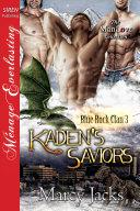 Kaden's Saviors [Blue Rock Clan 3] [Pdf/ePub] eBook