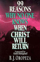 99 Reasons Why No One Knows When Christ Will Return Book