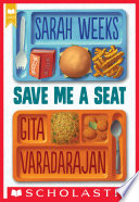 Save Me a Seat  Scholastic Gold