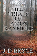Pdf The Trials of Amos Rayfield