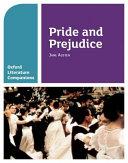 Oxford Literature Companions: Pride & Prejudice
