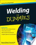 """""""Welding For Dummies"""" by Steven Robert Farnsworth"""