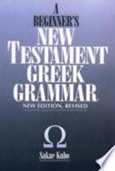 A Beginner s New Testament Greek Grammar
