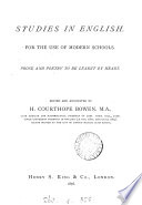 Studies in English  prose and poetry  ed  and annotated by H C  Bowen