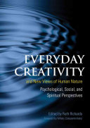 Everyday Creativity and New Views of Human Nature Book