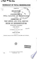 Technology of Postal Medernization  Hearings Before the Subcommittee on Postal Facilities and Modernization