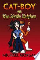 Cat Boy vs The Mafia Knights Pdf/ePub eBook