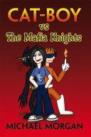 Cat Boy vs The Mafia Knights Pdf