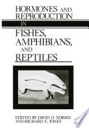 Hormones and Reproduction in Fishes  Amphibians  and Reptiles