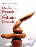 """Qualitative Research & Evaluation Methods: Integrating Theory and Practice"" by Michael Quinn Patton"