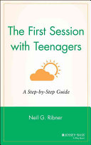 The First Session with Teenagers