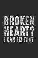 Broken Heart I Can Fix It