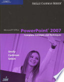 Microsoft Office PowerPoint 2007: Complete Concepts and Techniques