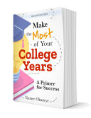 Make The Most of Your College Years Pdf/ePub eBook