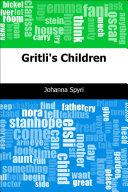 Gritli's Children