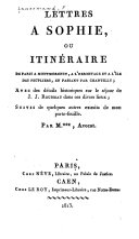 Lettres à Jennie, sur Montmorency, l'Hermitage, Andilly, Saint-Leu, Chantilly, Ermenonville, et les environs ..
