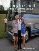 Letters to Chad: Building a Summer League Swim Team Pdf/ePub eBook