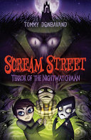 Scream Street: Terror of the Nightwatchman [Pdf/ePub] eBook