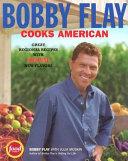 Bobby Flay Cooks American Book