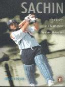 Sachin: The Story of the World's Greatest Batsman - Gulu Ezekiel ...