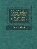 Rational Theology And Christian Philosophy In England In The Seventeenth Century