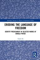 Eroding the Language of Freedom