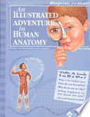 An Illustrated Adventure in Human Anatomy Book