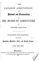 The Canadian Agriculturist And Journal Of The Board Of Agriculture Of Upper Canada
