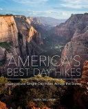 America's Best Day Hikes: Spectacular Single-Day Hikes Across the States [Pdf/ePub] eBook