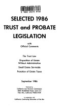 Selected 1986 Trust And Probate Legislation