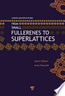 From Small Fullerenes To Superlattices Book PDF