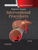 Diagnostic Imaging: Interventional Procedures E-Book