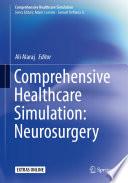Comprehensive Healthcare Simulation  Neurosurgery Book