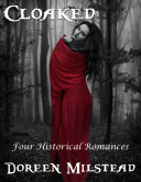 Pdf Cloaked: Four Historical Romances