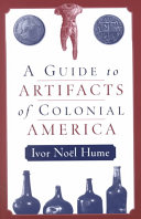 A Guide to the Artifacts of Colonial America