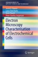 Electron Microscopy Characterisation of Electrochemical Cells Book