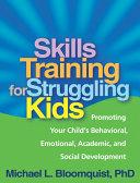 Skills Training for Struggling Kids