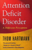 Attention deficit disorder a different perception thom hartmann attention deficit disorder a different perception fandeluxe Images